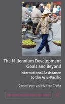 The Millennium Development Goals and Beyond Book