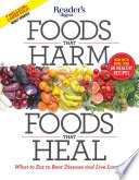 """Foods that Harm, Foods that Heal"" by Editors at Reader's Digest"