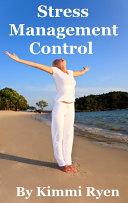 Stress Management Control