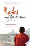 Reiki Meditations for Beginners Book PDF