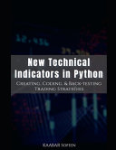 New Technical Indicators in Python