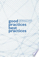 Good Practices   Best Practices  A Manifesto for Academic Design Education and Research on Creative Practice Book