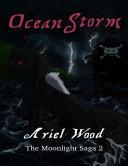 Ocean Storm : The Moonlight Saga 2