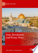 Iran  Revolution  and Proxy Wars