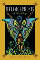 Metamorphosis  A Love Story