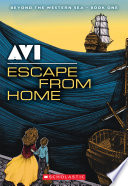 Beyond the Western Sea #1: Escape From Home