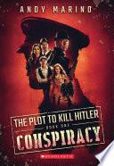 Conspiracy  The Plot to Kill Hitler  1