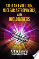 Stellar Evolution Nuclear Astrophysics And Nucleogenesis