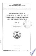 Workers in Subjects Pertaining to Agriculture in State Agricultural Colleges and Experiment Stations, 1933-34