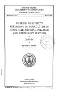 Workers in Subjects Pertaining to Agriculture in State Agricultural Colleges and Experiment Stations  1933 34