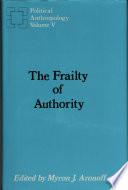 The frailty of authority