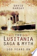 The Lusitania Saga Myth