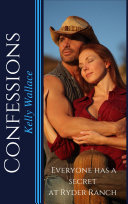 Confessions   Everyone Has a Secret at Ryder Ranch