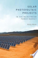 Solar Photovoltaic Projects In The Mainstream Power Market Book PDF