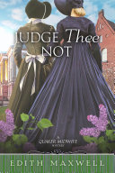 Judge Thee Not Book