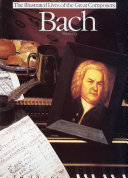 Bach  The Illustrated Lives of the Great Composers