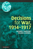 Decisions for War  1914 1917