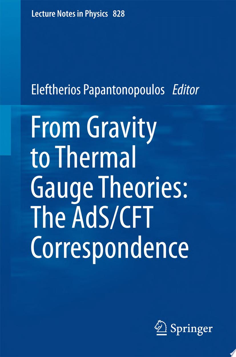From Gravity to Thermal Gauge Theories  The AdS CFT Correspondence
