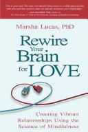 Rewire Your Brain for Love