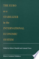 The Euro as a Stabilizer in the International Economic System Book