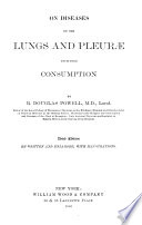 On Diseases of the Lungs and Pleurae Including Consumption