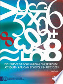 Mathematics and Science Achievement at South African Schools in TIMSS 2003 by Vijay Reddy PDF
