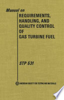 Manual On Requirements Handling And Quality Control Of Gas Turbine Fuel Book PDF