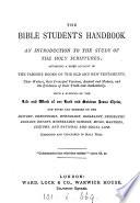 The Bible student's handbook