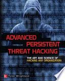 Advanced Persistent Threat Hacking Book PDF