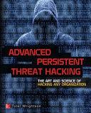Advanced Persistent Threat Hacking [Pdf/ePub] eBook