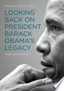 Looking Back on President Barack Obama   s Legacy