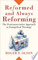 Reformed And Always Reforming Acadia Studies In Bible And Theology