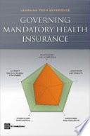 Governing Mandatory Health Insurance