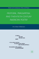Pastoral, Pragmatism, and Twentieth-Century American Poetry ebook