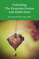 Unlocking the Feminine Genius with Edith Stein