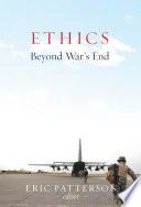 Ethics Beyond War S End