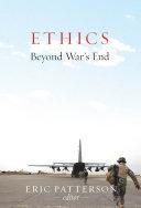 Ethics Beyond War's End