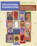 Educational Foundations: Diverse Histories, Diverse Perspectives