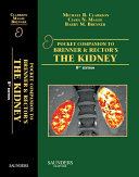 Pocket Companion to Brenner and Rector s The Kidney E Book