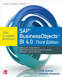SAP BusinessObjects BI 4 0 The Complete Reference 3 E Book