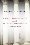 Judicial Independence and the American Constitution