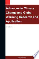 Advances in Climate Change and Global Warming Research and Application  2012 Edition