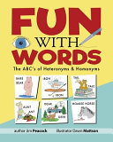 Fun With Words  The ABC s of Heteronyms   Homonyms
