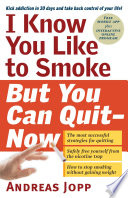 I Know You Like To Smoke But You Can Quit Now
