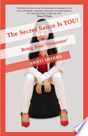 The Secret Sauce Is YOU!-Being Your 'Ownmate'
