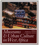 Museums   Urban Culture in West Africa