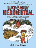 Lucy and Andy Neanderthal  the Stone Cold Age Book PDF