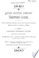 Shippers  Guide for Fifty Thousand Express Offices and Railway Stations