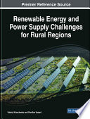 Renewable Energy and Power Supply Challenges for Rural Regions Book