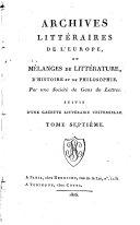 Archives Littéraires de l'Europe ou Mélanges de littérature, d'histoire et de philosophie
